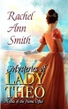 Mysteries_of_Lady_Theo__Agents_of_the_Home_Office_Book_2__eBook__Rachel_Ann_Smith__Amazon_ca__Kindle_Store